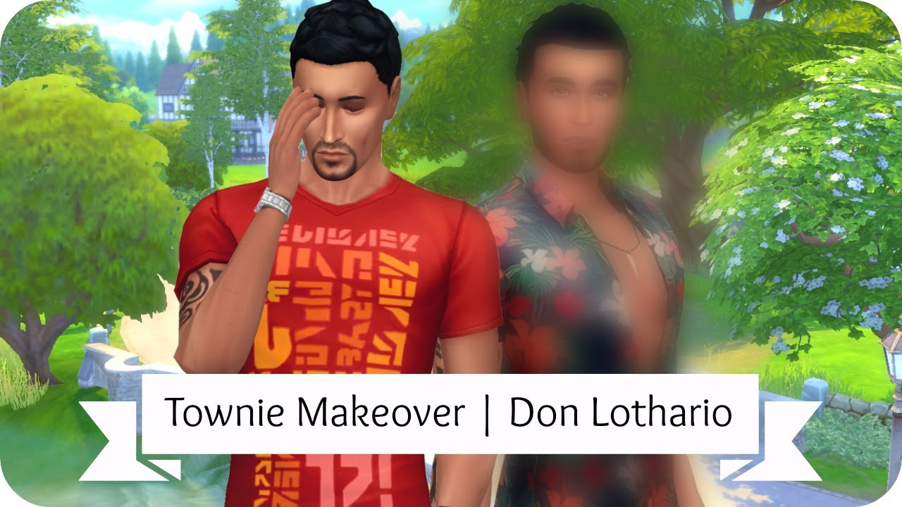 Sims 4 Townie Makeover | Don Lothario : LightTube