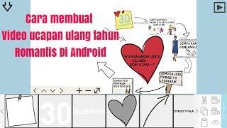 Gambar cover Cara Membuat video ucapan ulang tahun romantis untuk pacar di Android
