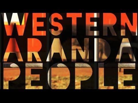 Western Aranda People - HIGHWAY 6