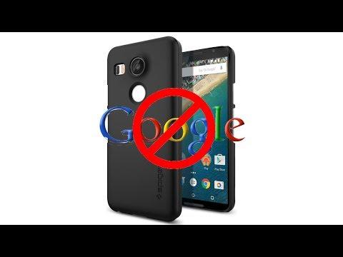 Degooglifying a Nexus 5X