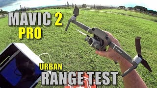 DJI Mavic 2 PRO Range Test - How Far Will It Go? (Light Urban) thumbnail