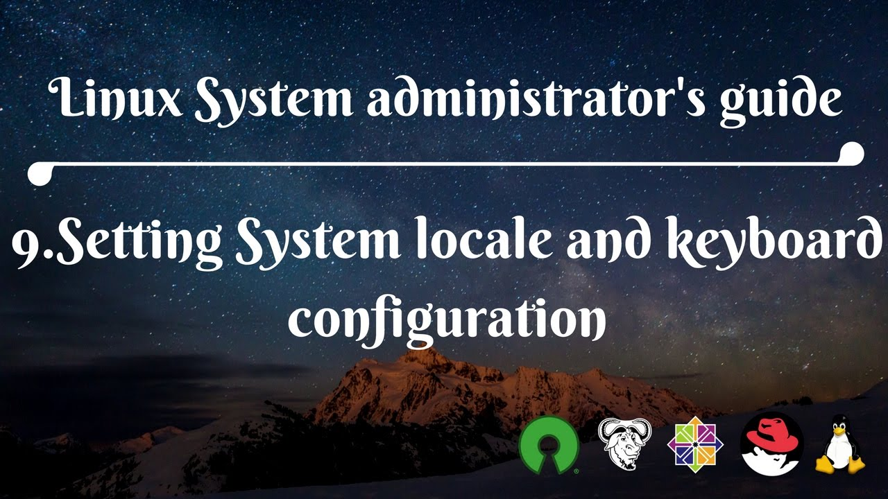 9 Setting System locale and keyboard configuration
