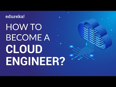How to Become a Cloud Engineer? | Cloud Engineer Salary | Cloud Training | Edureka