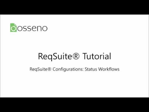 ReqSuite® Tutorial 13: Creating Status Workflows
