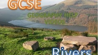 GCSE Geography help video 5 the Source Tributaries and Confluences
