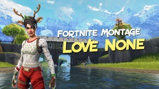 "Fortnite Montage - ""Love None"" (Gee Yuhh) #Releasethehounds #exotiicrc"