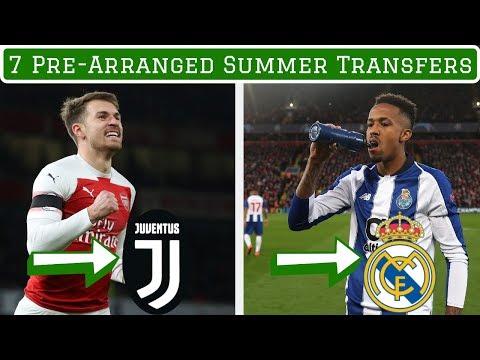 7 Pre-Arranged Summer Transfers