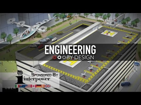 Engineering By Design: Uber Wants to Build Fleet of Flying Taxis