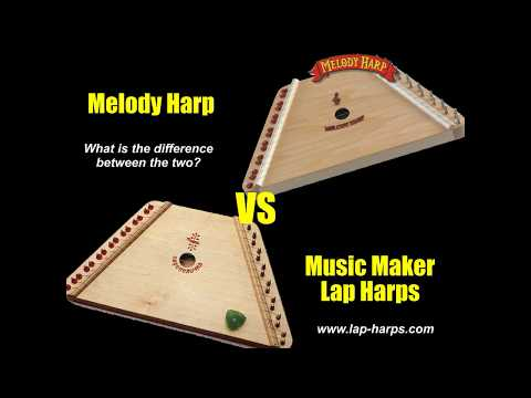 Music Maker and Melody Harp Comparison