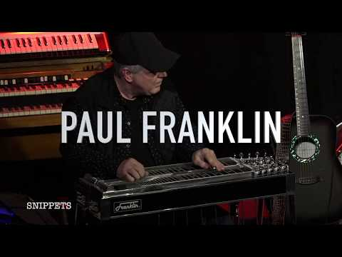 Paul Franklin Snippets