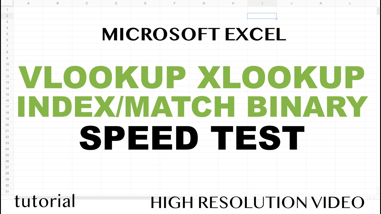 Speed Test - VLOOKUP, XLOOKUP, INDEX MATCH, Binary Search in Excel