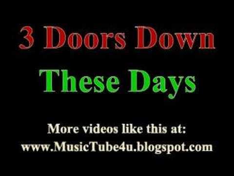 3 Doors Down - These days (lyrics & music)