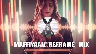 MAFIYAAN  R€MIX DJ ReFrRAME ¥(CH£RI MAN)^_¥