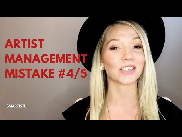 Artist Management Mistake #4 (and how to avoid it)