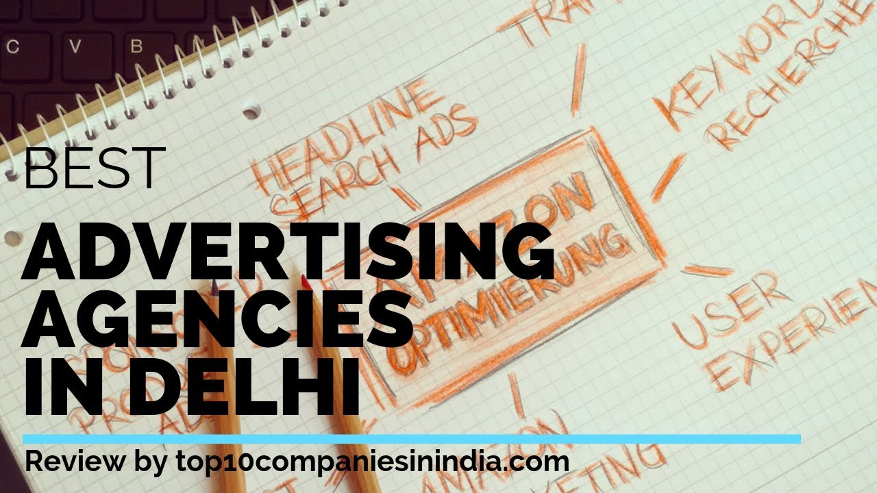 Top 10 Advertising Agencies in Delhi 2019 Best Advertising Firms