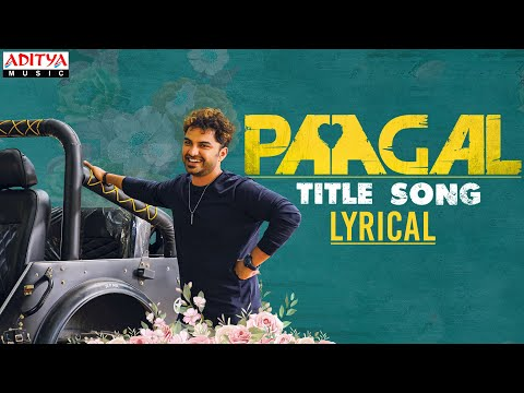 #Paagal Title Song Lyrical | Paagal Songs | Vishwak Sen | Naressh Kuppili | Ram Miryala | Radhan