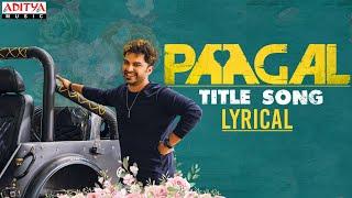 #Paagal Title Song Lyrical | Paagal Songs | Vishwak Sen | Naressh Kuppili | Ram Miryala | Radhan Image