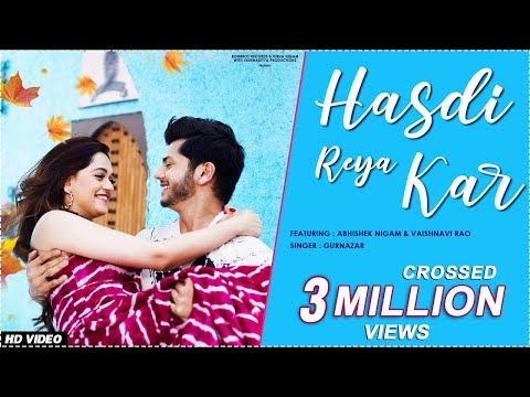 Hasdi Reya Kar (Official Video) Gurnazar Ft. Abhishek Nigam & Vaishnavi Rao | New Song 2021