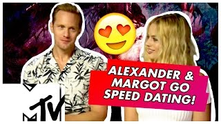 Margot Robbie & Alexander Skarsgard Go Speed Dating | MTV Movies