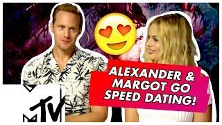 Margot Robbie & Alexander Skarsgard Go Speed Dating | MTV Movies