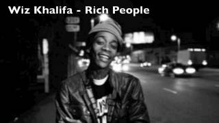 Wiz Khalifa - Rich People [Dirty] W/ Lyrics Mp3