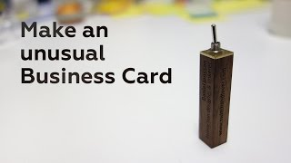 Make an unusual Business Card
