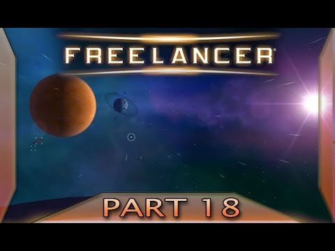 Freelancer - Part 18: Hostile territory (with commentary) PC
