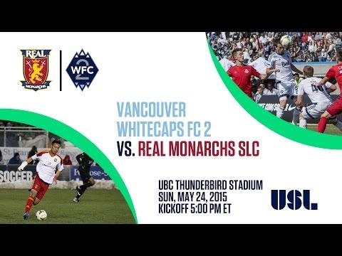 USL: Whitecaps FC 2 vs. Real Monarchs SLC