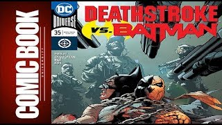 Deathstroke #35 | COMIC BOOK UNIVERSITY