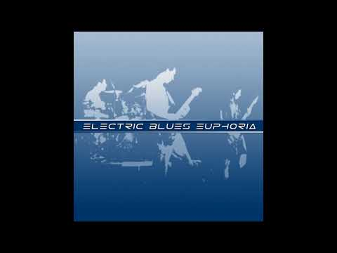 Electric Blues Euphoria - Lied To (clip)