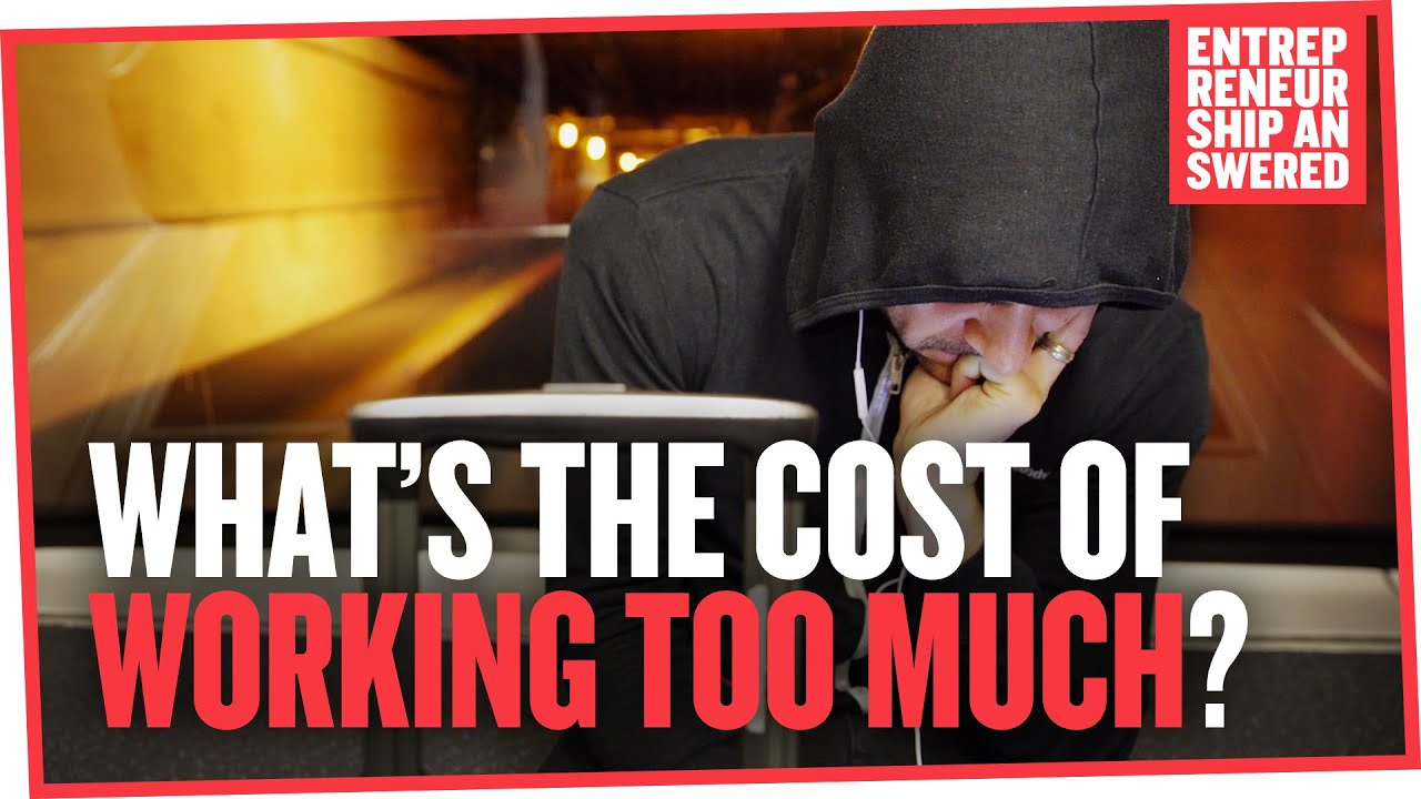 what s the cost of working too much what s the cost of working too much