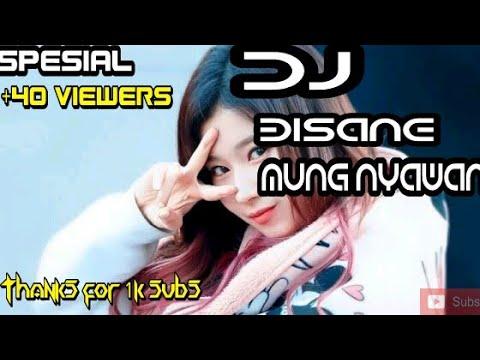 Dj Bisane Mung Nyawang(nella Kharisma) Slow Bass