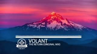 VOLANT - The Return (Original Mix)