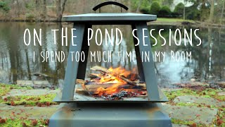 Dylan Hartigan - I Spend Too Much Time In My Room, The Band Camino (On The Pond Sessions)