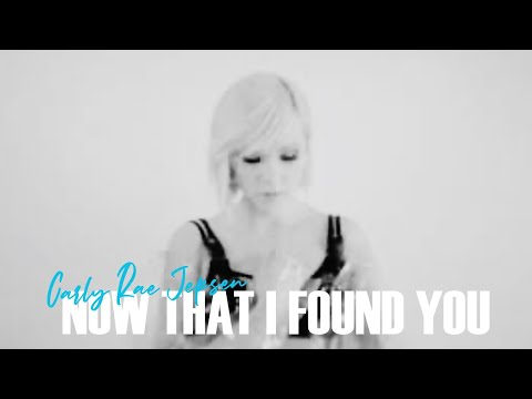 Carly Rae Jepsen - Now That I Found You Mp3