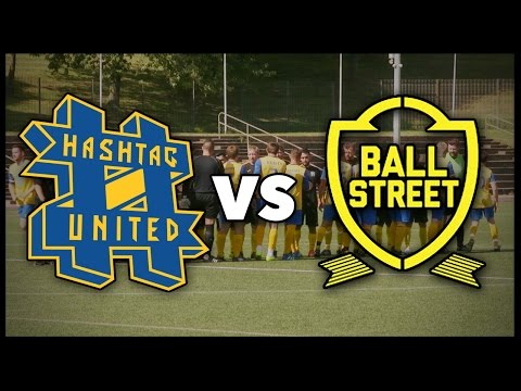 HASHTAG UNITED VS BALL STREET FC