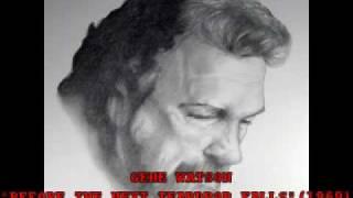 """GENE WATSON - """"BEFORE THE NEXT TEARDROP FALLS"""" (1969)"""