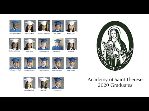 Academy of Saint Therese 2020 Graduation Mass & Ceremony
