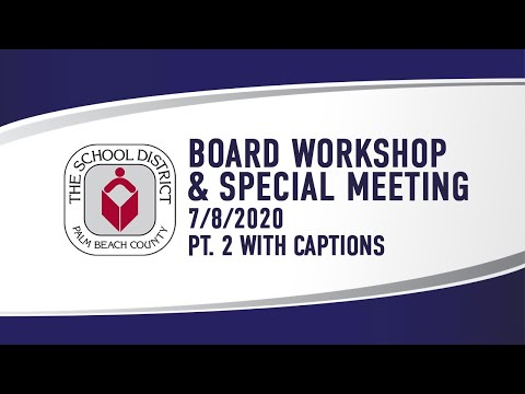 SDPBC Board Workshop & Special Meeting 7/8/2020 (part 2 With Captions)