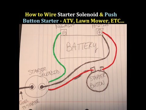 how to wire starter button and solenoid to an atv 3 wheeler 4 wheeler -  youtube  youtube