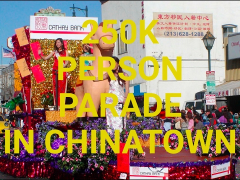 250,000 people in Chinatown Los Angeles for Chinese New Years!