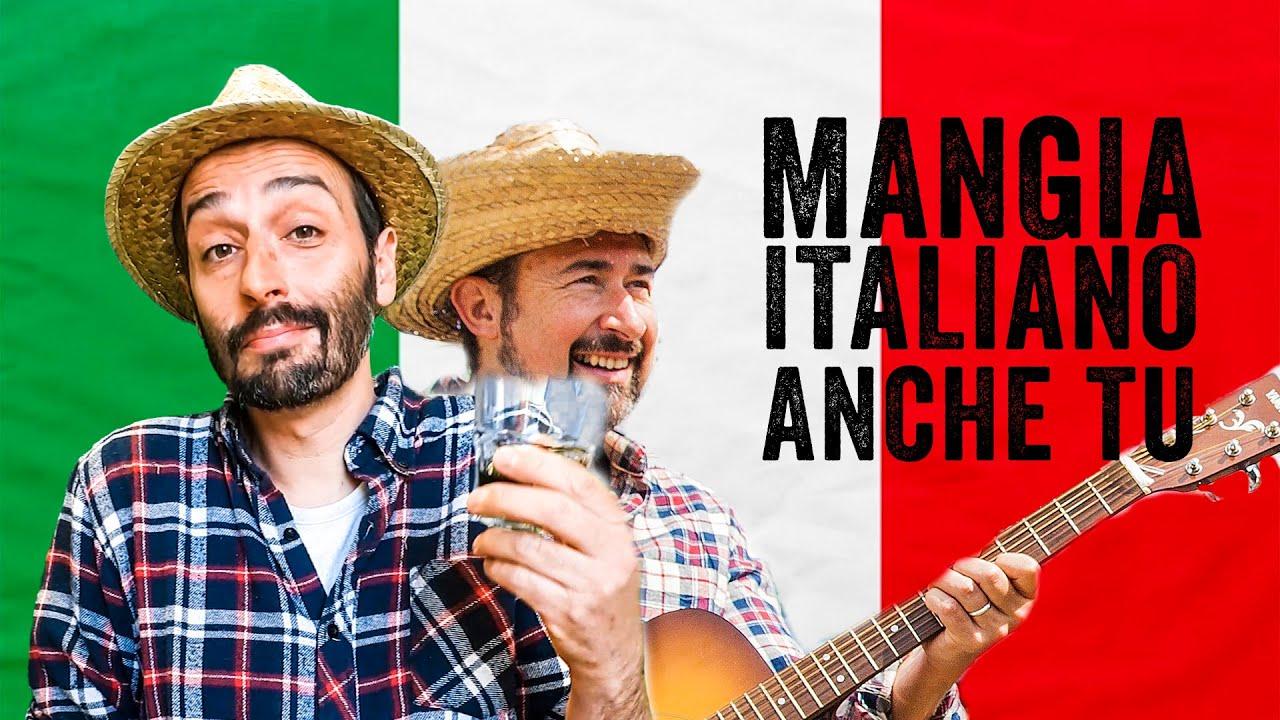 MANGIA ITALIANO ANCHE TU