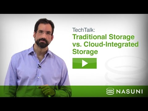 Traditional Storage vs. Cloud-integrated Storage