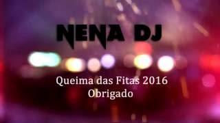 Nena DJ - Queima das fitas 2016