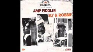 Amp Fiddler Sly & Robbie - Serious