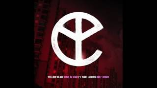 Yellow Claw - Love & War (feat. Yade Lauren) DOLF Remix