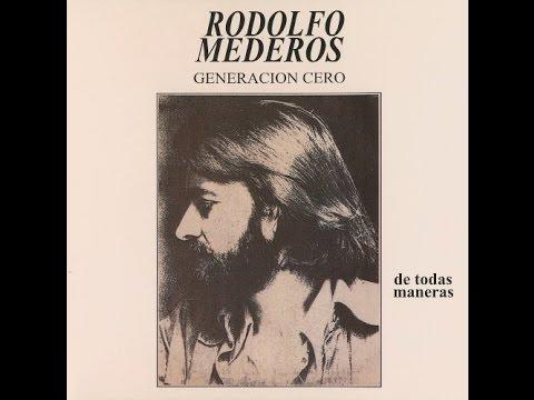 Rodolfo Mederos Generacion Cero - De Todas Maneras (1977) [FULL ALBUM]