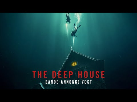 The Deep House - Bande-annonce officielle VOST