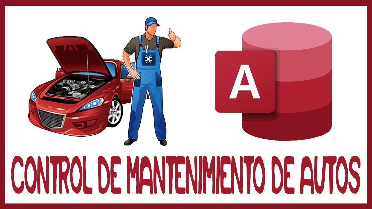 Control de Mantenimientos de Automóviles en Access - YouTube