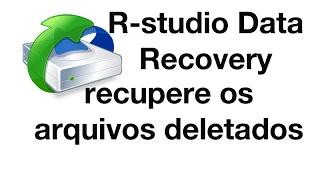 R-studio data recovery recupere seus arquivos que foram deletados windows, mac osx